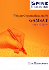 Written Communication for GAMSAT by Eira Makpeace
